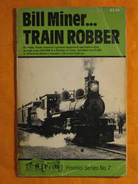 Bill Miner Train Robber