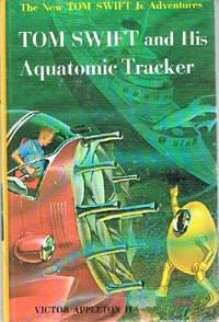 Tom Swift and His Aquatomic Tracker by Appleton, Victor II - 1964