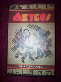 aztecs inga clendinnen essay Buy a cheap copy of cost of courage in aztec society: essays book by inga clendinnen free shipping over $10.