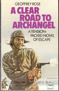 A Clear Road to Archangel
