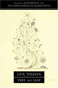 image of TREE AND LEAF: Including MYTHOPOEIA