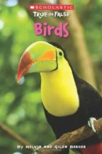 Birds (Scholastic True Or False)