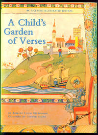 A Child's Garden of Verses: A Classic Illustrated Edition Compiled By Cooper Edens