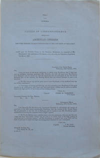 Copies of correspondence respecting American Citizens who were supposed to have participated in the late riots at Ballaarat