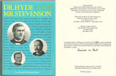 DR. HYDE AND MR.STEVENSON The Life of the Rev. Dr. Charles McEwen Hyde Including a Discussion of the Open Letter of Robert Louis Stevenson, Kent, Harold Winfield