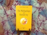 Wellsprings of Eternal Joy, The
