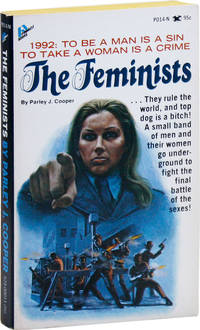 The Feminists by  Parley J [WOMEN] COOPER - Paperback - First Edition - 1972 - from Lorne Bair Rare Books and Biblio.com