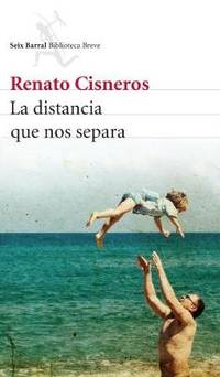 The Distance Between Us by Renato Cisneros - Paperback - from The Saint Bookstore (SKU: A9781999859312)