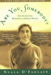 Are You Somebody? : The Accidental Memoir of a Dublin Woman