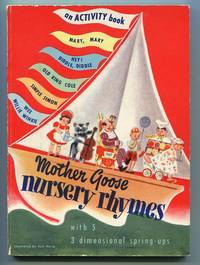 Mother Goose Nursery Rhymes. With 5 3-Dimensional Spring-Ups: Book 1 by  Jack (Illustrator) Horig - Hardcover - from Granny Goose Books and Biblio.co.uk