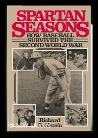 image of Spartan Seasons : How Baseball Survived the Second World War