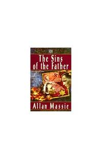 Sins of the Father by  Allan Massie - Paperback - from World of Books Ltd and Biblio.co.uk