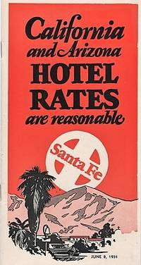 CALIFORNIA AND ARIZONA HOTEL RATES ARE REASONABLE