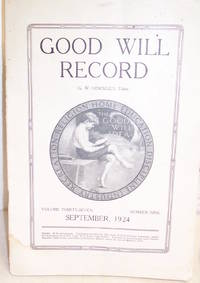 Good Will Record September, 1924 Volume Thirty-Seven, Number Nine
