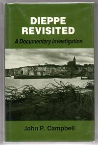 Dieppe Revisited: A Documentary Investigation