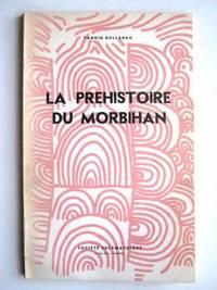 La préhistoire du morbihan, le vannetais littoral ,