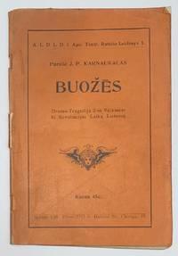 image of Buozes: drama-tragedija 3-se veikmese is revoliucijos laikų lietuvoj