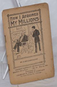 image of How I acquired my millions. By a bit capitalist