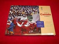 Jeux Du Canada Games : The Official Retrospective of the Canada Games 1967 to 1992