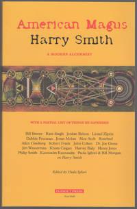 American Magus : Harry Smith a Modern Alchemist