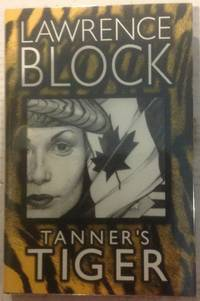 Tanner's Tiger by  Lawrence Block - Signed First Edition - from Queen Limited of North Florida (SKU: SKU001220)