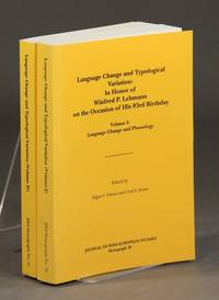 Language change and typological variation: in honor of Winfred P. Lehmann on the occasion of his 83rd birthday by  [et al.]  Carol F. Justus - First Edition - 1999 - from Rulon-Miller Books (SKU: 32687)