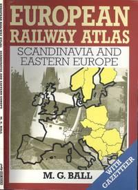 European Railway Atlas : Scandinavia and Eastern Europe.