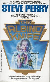 The Albino Knife by Steve Perry - Paperback - Signed First Edition - 1991 - from Bujoldfan (SKU: 101317019780441013913cgm)