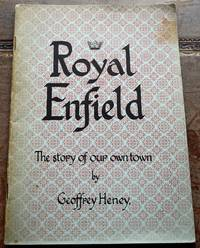 image of ROYAL ENFIELD A Story Of Our Own Borough From Prehistoric Times To 1625