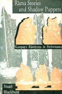 Rama Stories And Shadow Puppets: Kampans Ramayana In Performance
