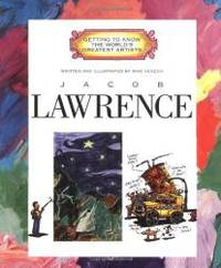 Jacob Lawrence (Getting to Know the World's Greatest Artists (Paperback)) by Mike Venezia - Paperback - 2000-04-08 - from Books Express (SKU: 0516265334n)