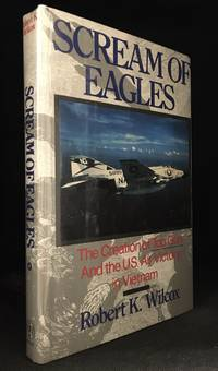 image of Scream of Eagles; The Creation of Top Gun - and the U.S. Air Victory in Vietnam