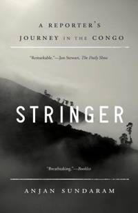 image of Stringer : A Reporter's Journey in the Congo