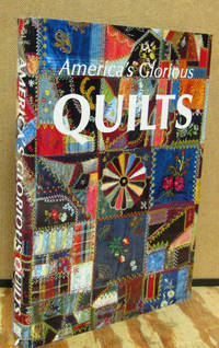 America's Glorius Quilts