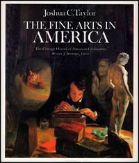 The Fine Arts in America The Chicago History of American Civilization