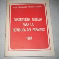 image of Constitucion Model para la Republica del Paraguay