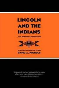 Lincoln & the Indians