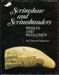 Scrimshaw and Scrimshanders. Whales and Whalemen
