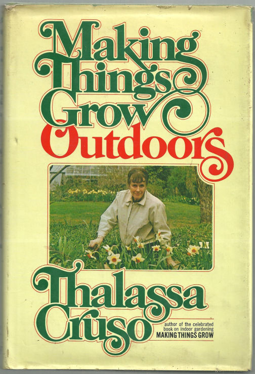 MAKING THINGS GROW OUTDOORS, Cruso, Thalassa