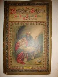 Don Bethlehem Nach Golgatha Das Leben Jesu in Bildern Und Geschichten  No. 1