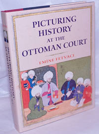image of Picturing History at the Ottoman Court