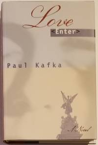 LOVE ENTER by  Paul Kafka - Signed First Edition - 1993 - from Bert Babcock - Bookseller, LLC and Biblio.co.uk