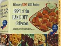 Pillsbury's Best 1000 Recipes: Best Of The Bake - Off Collection:  Pillsbury Annual Bake-Off Contest Series