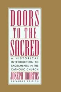 Doors to the Sacred by Joseph Martos - Paperback - 1991-04-03 - from Books Express and Biblio.com