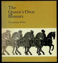 image of The Queen's Own Hussars: Tercentenary Edition