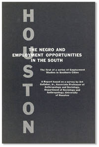 The Negro and Employment Opportunities in the South: Houston