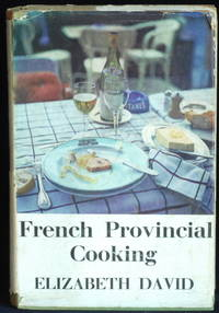 French Provincial Cooking by David Elizabeth - Hardcover - 1967 - from Mammy Bears Books (SKU: mbb002738)
