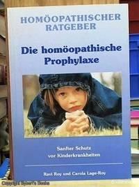 image of Die Homoopathische Prophylaxe -- Sanfter Schutz Vor Kinderkrankenheiy