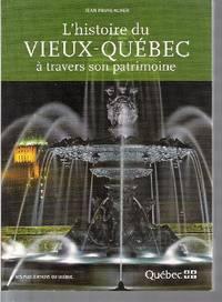 L'histoire du Vieux-Québec à travers son patrimoine