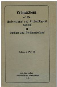image of Transactions of the Architectural and Archaeological Society of Durham and Northumberland  Volume X (Part III)